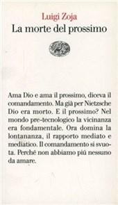 La morte del prossimo di Luigi Zoja