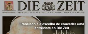 Francisco e a escolha de conceder uma entrevista ao Die Zeit